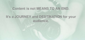Content is a journey for your audience